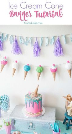 Ice Cream Cone Banner Tutorial. For an ice cream themed birthday party! http://www.Capturing-Joy.com