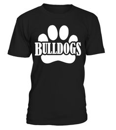 # Bulldogs Shirt - Bulldog Lovers Shirt .  This exclusive design is only available for a limited time. Buy 2 or more...or buy with friends,family,and co-workers to save money on shipping!▼▼ Click GREEN BUTTON Below To Order ▼▼