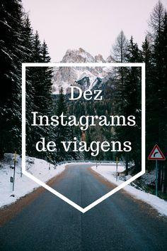 Dez Contas de Instagram de Viagens INCRIVEIS!