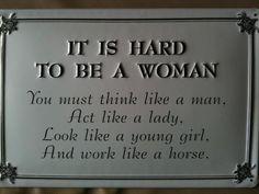 Women do it all :)