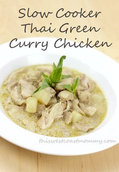 First! Make delicious Thai green curry chicken in your slow cooker! Gluten-free, dairy-free, paleo, and Whole30.