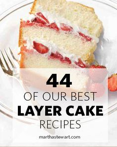 From old-fashioned chocolate layer cake to carmelized-apple spice cake to the ultimate coconut cake, choose from more than 40 of our best layer cake recipes