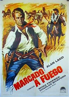 BRANDED (1949) - Alan Ladd - Mona Freeman - Charles Bickford - Robert Keith - Joseph Calleia - Peter Hanson - Selena Doyle - Tom Tully - Based on novel by Evan Evans - Directed by Mate' - Paramount - Movie Poster.
