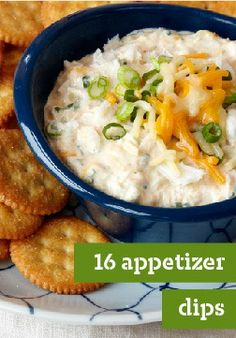 16 Appetizer Dips – Bring out a bowl of dip and they know the party's started!
