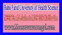 Baba Farid University of Health Science NEET For Admission to MDS 2017 Notification      Baba Farid University of Health Science NEET For ...