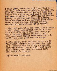 Typewriter Series #281by Tyler Knott Gregson