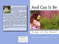 You may go to my website http://www.songsoftheheart.info and see all my books.