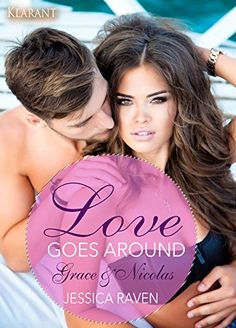Love goes around. Grace und Nicolas: Erotischer Liebesrom... https://www.amazon.de/dp/B01GKAK7TM/ref=cm_sw_r_pi_dp_IrKCxbK8RH4AB