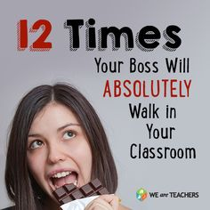 """12 Times Your Principal will Absolutely Walk in Your Classroom: Two seconds after you've finished saying, """"Okay, we have three minutes left and I need to respond to this email. I know I never say this, so cherish it: you may have free time until the bell."""""""