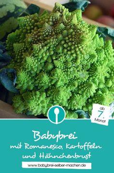 Rezept: Mittagsbrei für Babys mit Romanesco und Hähnchenbrust. Dieser Babybrei ist ab dem 7.Monat geeignet.