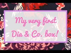 My very first Dia & Co Box - YouTube