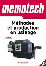 Mémotech Méthodes et production en usinage | Éditions Delagrave http://www.editions-delagrave.fr/ouvrage-9782713535468-memotech-methodes-et-production-en-usinage.html