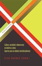 Cultura, sociedad y democracia en América Latina : aportes para un debate interdisciplinario / Klaus Bodemer (coord.)