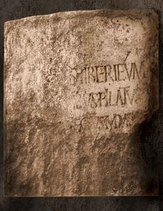"""Pilate's Inscription discovered reads: """"Pontius Pilate, Prefect of Judea."""" The dating of the inscription, in connection with its mention of Tiberius (42 BC-37AD) places the governor Pontius Pilate at the same place and time as the Bible's information about Jesus the Messiah."""