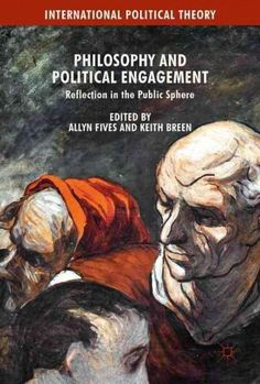 Philosophy and Political Engagement: Reflection in the Public Sphere