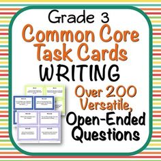 Writing Task Cards - Open-Ended Common Core Question Stem Task Cards- Grade 3