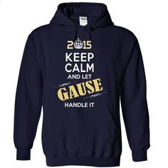 2015-GAUSE- This Is YOUR Year - #college gift #funny hoodie