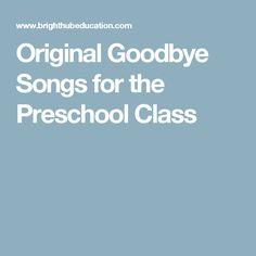 Original Goodbye Songs for the Preschool Class