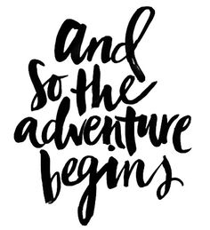 And so the adventure begins...