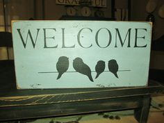 Welcome Sign Birds On Wire Primitive by DaisyPatchPrimitives Rustic Signs, Wooden Signs, Rustic Decor, Primitive Decor, Creative Wall Decor, Creative Walls, Pallet Art, Pallet Signs, Reclaimed Wood Projects