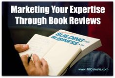 Use book reviews to show your expertise, build relationships with your ideal clients and influencers, and extend your brand to an even greater audience. #bookreviews #marketing
