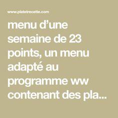 menu d'une semaine de 23 points, un menu adapté au programme ww contenant des plats complets, équilibrés et très simples.