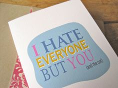 Funny Mother's Day cards: I Hate Everyone Card from Page Fifty-Five