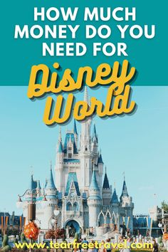 If you are starting to save up for a Disney vacation or just aren't sure exactly how much money you need for your trip, this post is going to answer all of those questions! The answer is not quite so simple, but we are going to share with you everything you need to know so you can budget for your upcoming Disney vacation. #disneybudget #disneytravel #disney