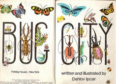 Bug City, written and illustrated Dahlov Ipcar