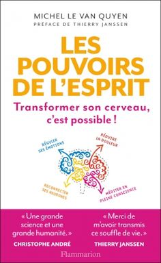 Buy Les Pouvoirs de l'esprit: Transformer son cerveau, c'est possible ! by Michel Le Van Quyen , Thierry Janssen and Read this Book on Kobo's Free Apps. Discover Kobo's Vast Collection of Ebooks and Audiobooks Today - Over 4 Million Titles! Feel Good Books, Books To Read, Play Therapy Techniques, Speech Room, Speech Therapy Activities, Lus, Positive Attitude, Positive Life, How To Know