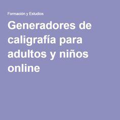 Generadores de caligrafía para adultos y niños online