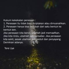 """Tere Liye di Instagram """"- Tere Liye . #motivasi #katabijak #katamutiara #puisi #puisicinta #puisihujan #puisiku #indahpuisi #sajakrindu #sajak #harapan #asmara…"""" Deep Thoughts, Love Life, Best Quotes, Words, Allah, Instagram, Night, Live, Best Quotes Ever"""
