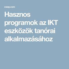 Hasznos programok az IKT eszközök tanórai alkalmazásához