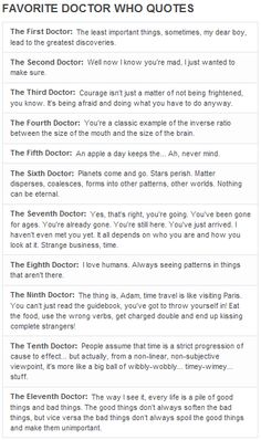 "Favorite Doctor Who Quotes - I only really discovered the Doctor a couple months ago. Once you finally ""meet"" the Doctor, all the hullabaloo makes sense."