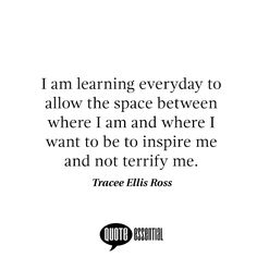 #TraceeEllisRoss #quotes #quotestoliveby #quotesoftheday #quotesaboutlife #quotesandsayings #quotesdaily #quotespage
