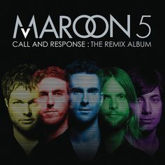 Call and Response: The Remix Album by Maroon 5 CD Music Albums, Film Music Books, Music Tv, Music Lyrics, Music Bands, Kinds Of Music, I Love Music, Music Is Life, Maroon 5 Cd