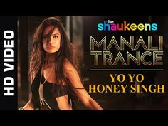 Gear up to get high on music with Yo! Yo! Honey Singh's #ManaliTrance from #TheShaukeens ft. #LisaHaydon!