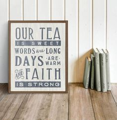 "This handmade sign features a poem that ever so sweetly describes life in the south: ""Our tea is sweet, words are long, days are warm, and faith is strong."" Makes a wonderful gift! Measures approximat"