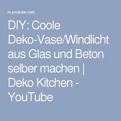 DIY: Coole Deko-Vase/Windlicht aus Glas und Beton selber machen | Deko Kitchen - YouTube