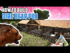 How To Build A Dire Bear Pen   Ark Survival Evolved - YouTube