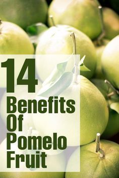14 Benefits Of Pomelo Fruit And Its Nutritional Value: The skin of the Pomelo fruit is rich in bioflavonoids, an antioxidant that prevents intestinal, pancreatic and breast cancer.