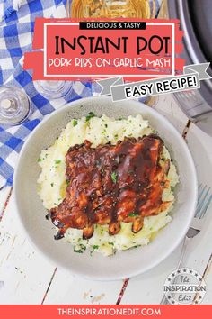 Prepare a tasty and flavorful pork dish today with your Instant Pot. Ribs on Garlic Mash will be your family's most requested dish. Pinned this recipe today! #instantpot #porkribsinstantpotrecipes #instantpotribsrecipeeasy