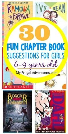 Chapter Book Suggestions for Girls 6-9 years old-- lots of ideas to spark interest in reading this summer!