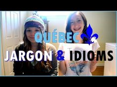 Quebec French: Jargon and Idioms Excellent examples of Quebec French expressions! Ap French, Core French, French Expressions, French Teacher, Teaching French, How To Speak French, Learn French, O Canada, Quebec French
