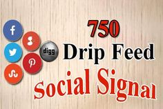 We will provide 750 manual pr9 drip feed social signals from top social sites…