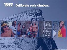 Rock climbing in the 1970s. Youth culture mood boards