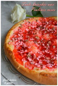 tarte briochée aux pralines roses