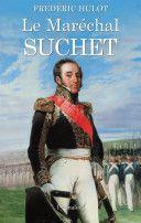 Fils d'un important soyeux lyonnais, Louis-Gabriel Suchet, né en 1770, fut formé par son père pour lui succéder à la tête de son entreprise. Mais les risques que la Révolution fit courir aux membres de la grande bourgeoisie l'incitèrent, ainsi que son frère, à s'engager dans l'armée en 1793. D'emblée élu officier supérieur, il assista au siège de Toulon où il fit la rencontre de Bonaparte, prit part à la campagne d'Italie et fit montre de grandes capacités de commandement sous...