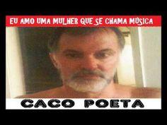 EU AMO UMA MULHER QUE SE CHAMA MÚSICA - MARCOS FERREIRA (CACO POETA) ALB...