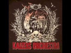 Kaizers Orchestra - Silver